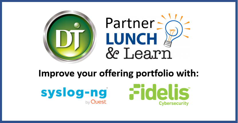 Partner Lunch & Learn Session: syslog-ng & Fidelis